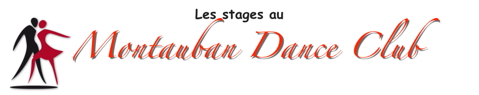 Les stages au Montauban Dance Club